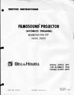 Bell & Howell 1545, 1550 & 1552 Filmosound 16mm Service and Parts Manual