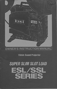 Eiki SSL, ESL 16mm Projector Owners Manual