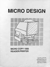 Micro Design Micro Copy 1000 Microfiche Reader / Printer Owners Manual