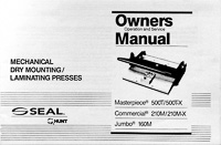 Seal Dry Mount Laminating Press Owners Manual