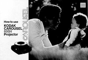 Kodak Carousel 600H Slide Projector Owners Manual
