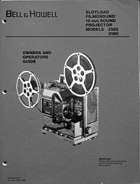 Bell & Howell Slotload Filmosound 16mm - 2580 & 2582 Owners Manual