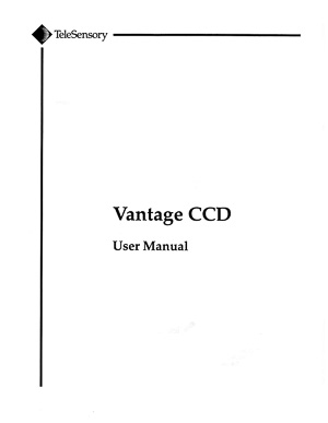 TeleSensory Vantage CCD Electronic Visual Aid Owners Manual