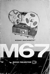 Kodak Instamatic M67 Movie Projector Owners Manual