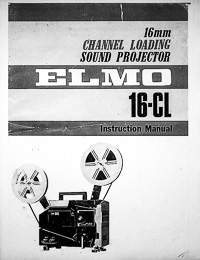 Elmo 16mm Model 16-CL Projector Owners Manual