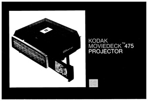 Kodak Moviedeck 475 Super 8 and 8mm Movie Projector Owner's Manual