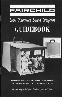 Fairchild 8mm Repeating Sound Projector Guidebook