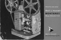Bell & Howell Monterey 8mm Movie Projector Owner's Manual