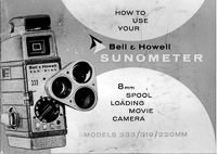 Bell & Howell Sunometer 8mm Spool Loading Movie Camera Owner's Manual