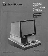 Bell & Howell Model 762A Knowledge Master Sound Filmstrip Projector Owners Manual
