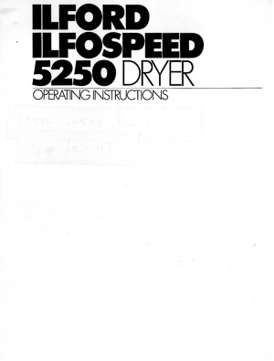Ilford Ilfospeed 5250 Photo Paper Dryer Operating Instructions