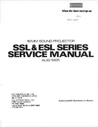 Eiki SSL & ESL 16mm Sound Projector Service and Parts Manual