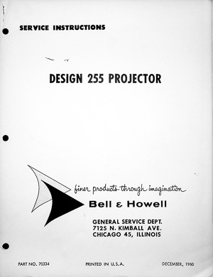 Bell & Howell Autoload 8mm Projector Model 255 Service and Parts Manual