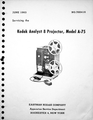 Kodak Analyst 8 Projector, Model A-75 Service and Parts Manua