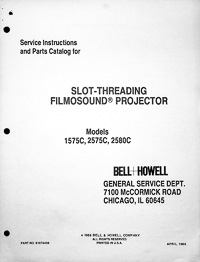 Bell & Howell 1575C, 2575C & 2580C Filmosound 16mm Service and Parts Manual