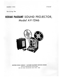 Kodak Pageant Sound Model AV-12M6 16mm Movie Projector Service and Parts Manual
