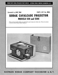 Kodak Cavalcade Slide Projector Models 520 and 520C Parts Manual