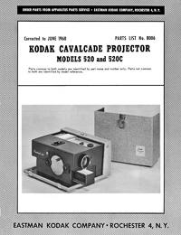 Kodak Cavalcade Slide Projector Models 520 and 520C Parts Manual