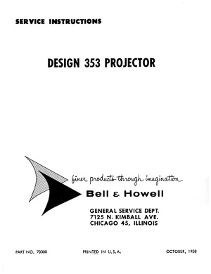 Bell & Howell 353 8mm Movie Projector Service and Parts Manual