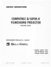 Bell & Howell 458B Compatible 8 / Super 8 Filmosound Movie Projector Service and Parts Manual