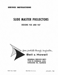 Bell & Howell 935, 937 Slide Master Projector Service and Parts Manual
