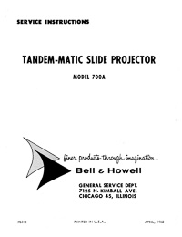 Bell & Howell 700A Tandem-Matic Slide Projector Service and Parts Manual