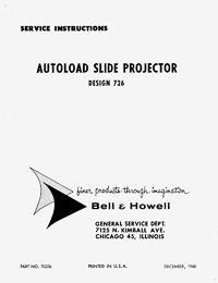 Bell & Howell 726 Autoload Slide Projector Service and Parts Manual