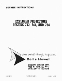 Bell & Howell 742, 744, 754 Explorer Slide Projector Service and Parts Manual