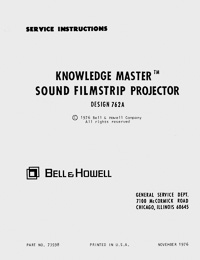 Bell & Howell 762A Knowledge Master Sound Filmstrip Projector Service and Parts Manual