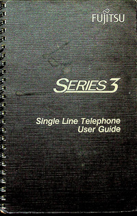 Fujitsu Series 3 Single Line Telephone User Guide - Original Factory Manual