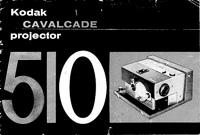 Kodak Cavalcade 510 Slide Projector Owners Manual