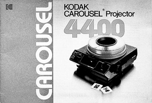 Kodak Carousel 4400 Slide Projector Owners Manual
