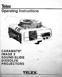 Telex Caramate Image 2 Slide Dissolve Projector Owners Manual