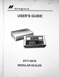 Neopost ST77-30 / 70 Modular Scale Owners Manual