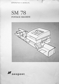 Neopost SM 78 Postage Machine Owners Manual