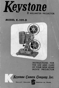 Keystone K-109-D 8mm Movie Projector Instruction Manual
