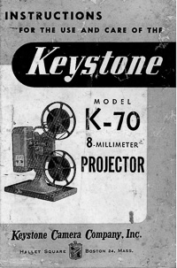 Keystone K-70 8mm Movie Projector Instruction Manual