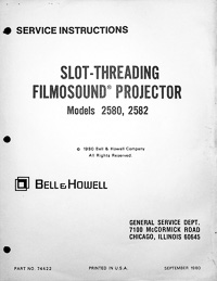 Bell & Howell 2580 & 2582 Filmosound 16mm Service and Parts Manual