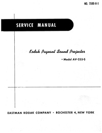 Kodak AV-255-S Pageant Sound 16mm Movie Projector Service Manual