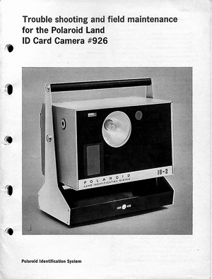 Polaroid Land ID Card Camera # 926 Troubleshooting Manual
