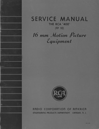 RCA 400 (FP 10) 16mm Motion Picture Projector Service Manual
