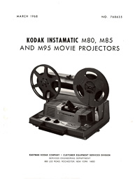 Kodak 8mm Instamatic M80, M85 and M95 Projector Service Manual