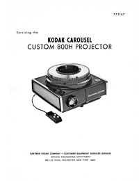 Kodak Carousel Slide Projector Custom 800H Service and Parts Manual