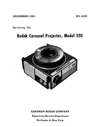 Kodak Carousel Slide Projector Model 550 Service and Parts Manual