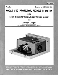 Kodak 500 Model B and BX Slide Projector Parts Manual