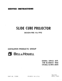 Bell & Howell 985 thru 992 Slide Cube Projector Service and Parts Manual