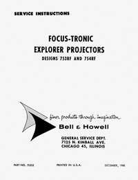 Bell & Howell 753RF, 754RF Focus-Tronic Explorer Slide Projector Service and Parts Manual