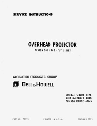Bell & Howell 301F, 362F Overhead Projector Service and Parts Manual